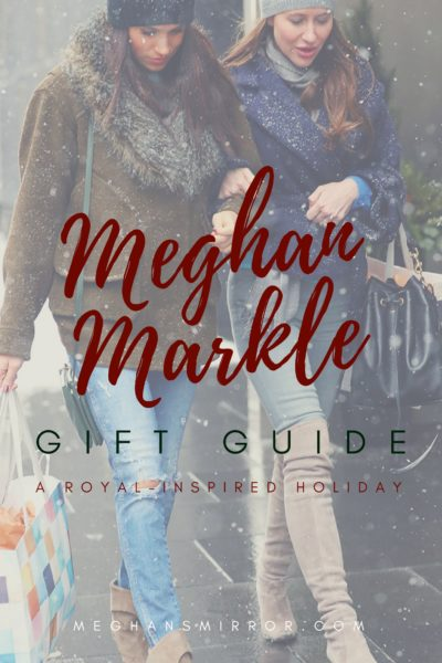 A Meghan Markle Inspired Holiday Gift Guide